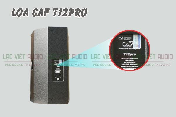 Chi tiết mặt sau Loa CAF T12 Pro Lạc Việt Audio