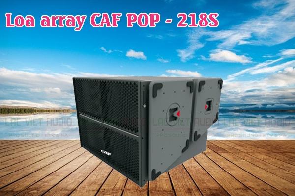 Tính năng của sản phẩm Loa Array CAF POP 218S