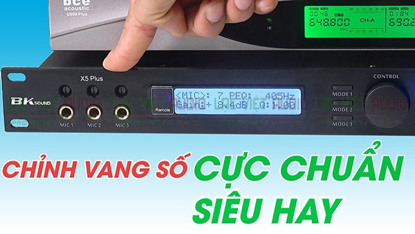 Tính năng Vang số Bksound X5 plus- Lạc Việt Audio