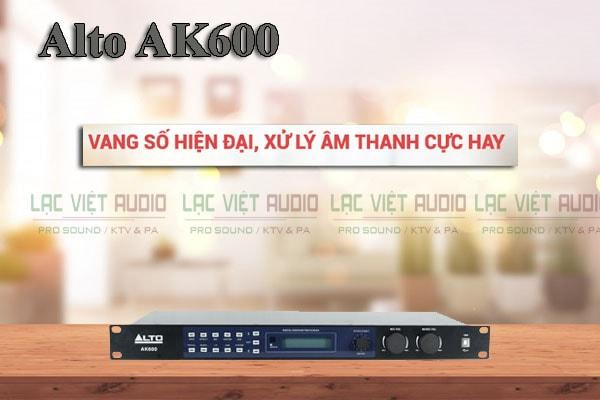 Thiết kế của sản phẩm vang số Alto AK600