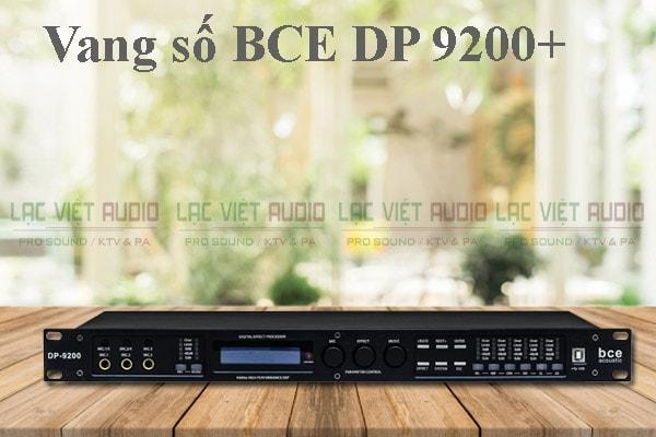 Thiết kế của sản phẩm vang số BCE DP 9200+ - Lạc Việt Audio