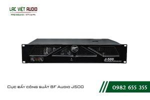 Giới thiệu về sản phẩm Cục đẩy công suất BF Audio J500