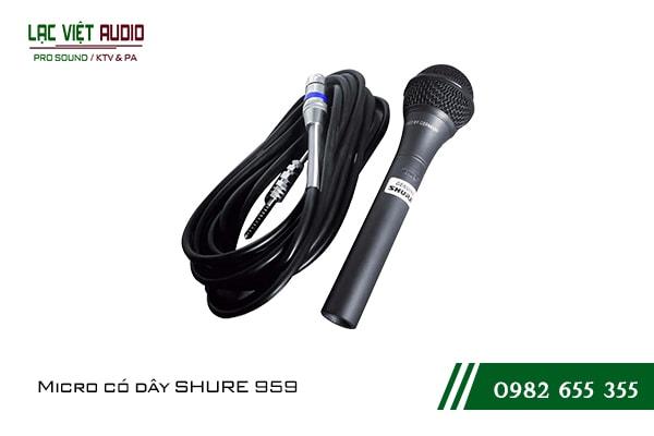 Giới thiệu về sản phẩm Micro có dây SHURE 959