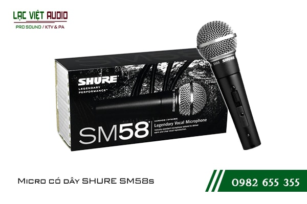 Giới thiệu về sản phẩm Micro có dây SHURE SM58s