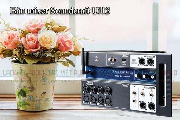 Tính năng của sản phẩm Bàn mixer Soundcraft Ui12