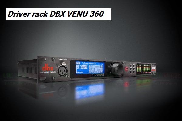 Các tính năng nổi bật của sản phẩm Driver rack VENU360