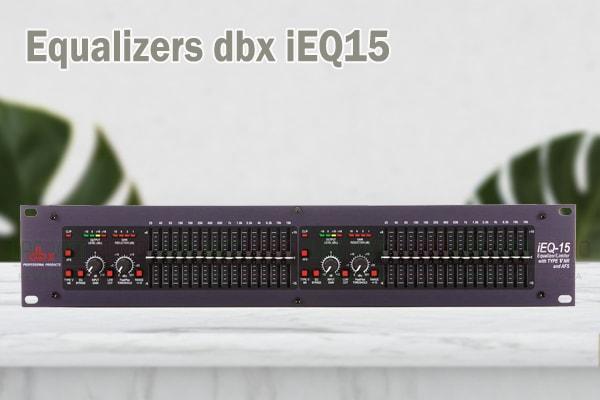 Tính năng của sản phẩm Equalizers dbx iEQ15