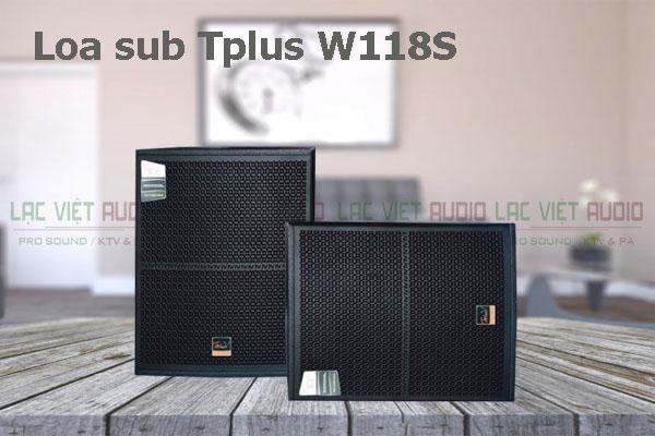 Các tính năng nổi bật của sản phẩm Loa TplusV sub W 118S