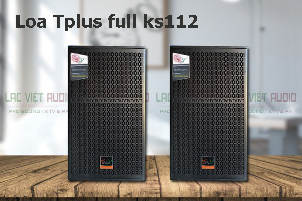 Thiết kế của sản phẩm Loa TplusV full KS 112