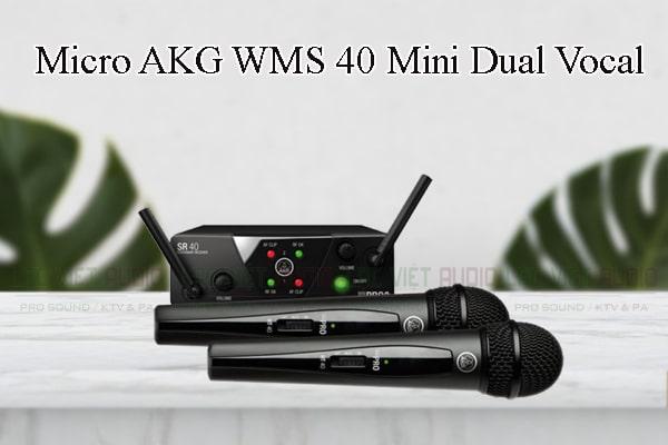 Các thiết kế bên ngoài của sản phẩm Micro AKG WMS 40 Mini Dual Vocal