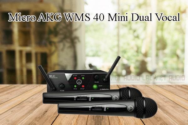 Tính năng nổi bật của sản phẩm Micro AKG WMS 40 Mini Dual Vocal