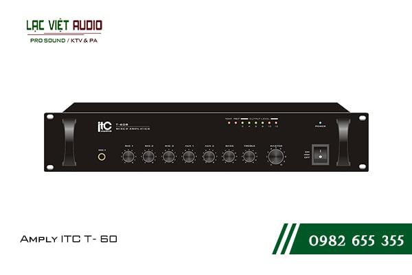 Giới thiệu về sản phẩm Amply ITC T 60