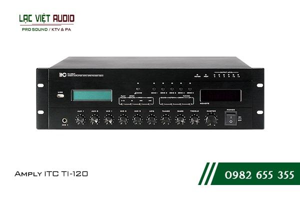 Giới thiệu về sản phẩm Amply ITC TI 120