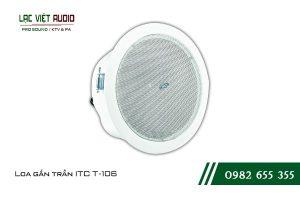 Giới thiệu về sản phẩm Loa gắn trần ITC T106