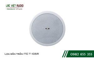 Giới thiệu về sản phẩm Loa gắn trần ITC T105R