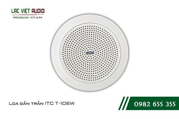 Giới thiệu về sản phẩm Loa gắn trần ITC T106W