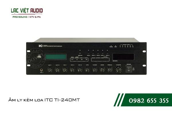Giới thiệu về sản phẩm Âm ly kèm loa ITC TI 240MT