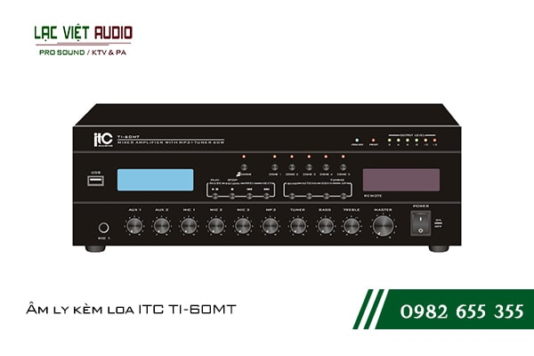Giới thiệu sản phẩm Âm ly kèm loa ITC TI 60MT