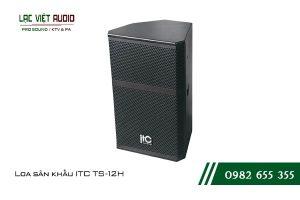Giới thiệu về sản phẩm Loa sân khấu ITC TS 12H
