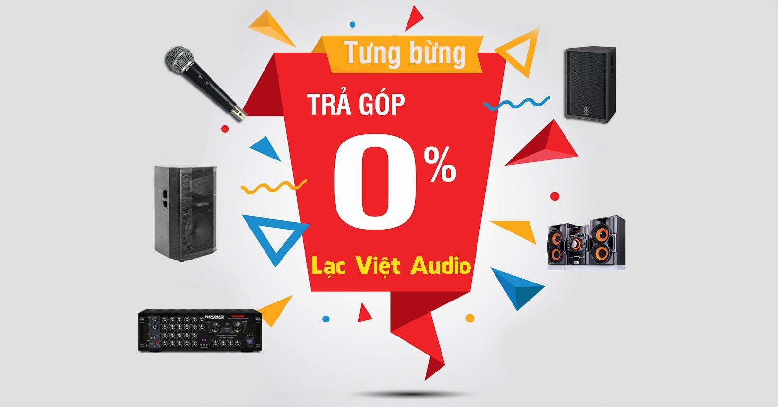 Hướng dẫn cách mua loa sân khấu trả góp tại Lạc Việt Audio