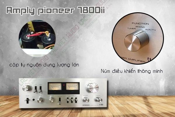 Amply pioneer 7800ii sản xuất năm nào?