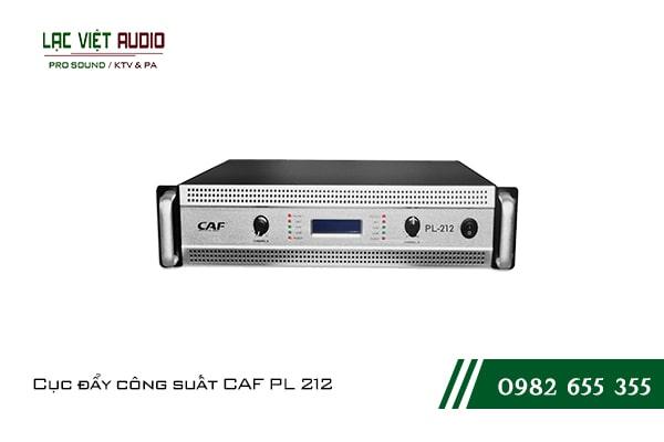 Giới thiệu về sản phẩm Cục đẩy công suất CAF PL 212