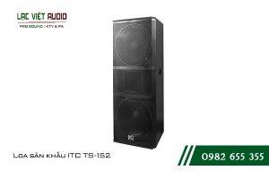Giới thiệu về sản phẩm Loa sân khấu ITC TS152