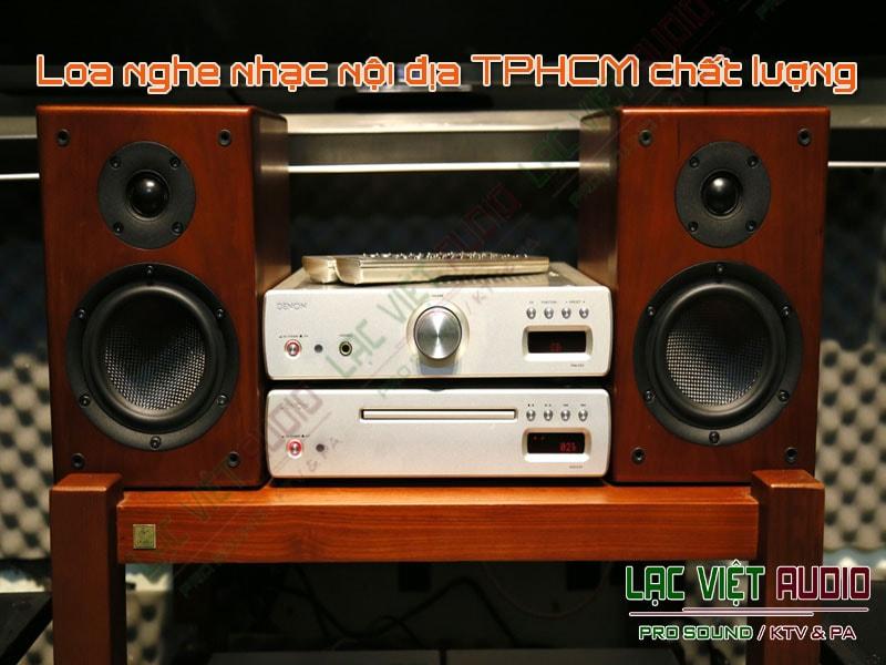 Một số sản phẩm cũng như dàn thiết bị Loa nghe nhạc nội địa mà bạn có thể tham khảo.