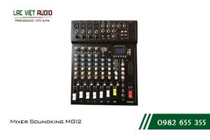 Giới thiệu về sản phẩm Mixer Soundking MG12