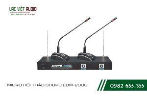 Một số giới thiệu khách quan về sản phẩm MICRO HỘI THẢO SHUPU EDM 2000