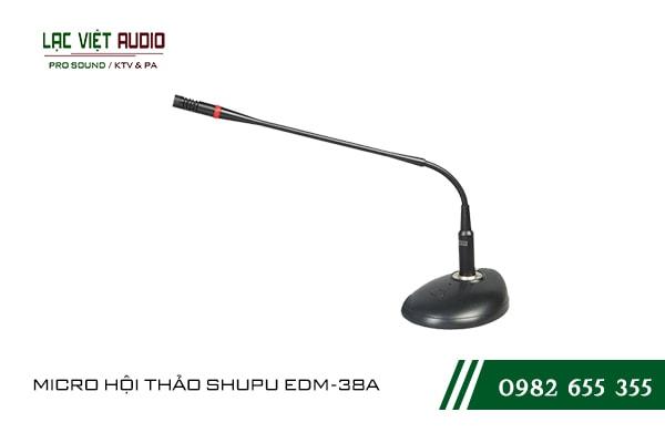 Một số giới thiệu khách quan về sản phẩm MICRO HỘI THẢO SHUPU EDM 38A