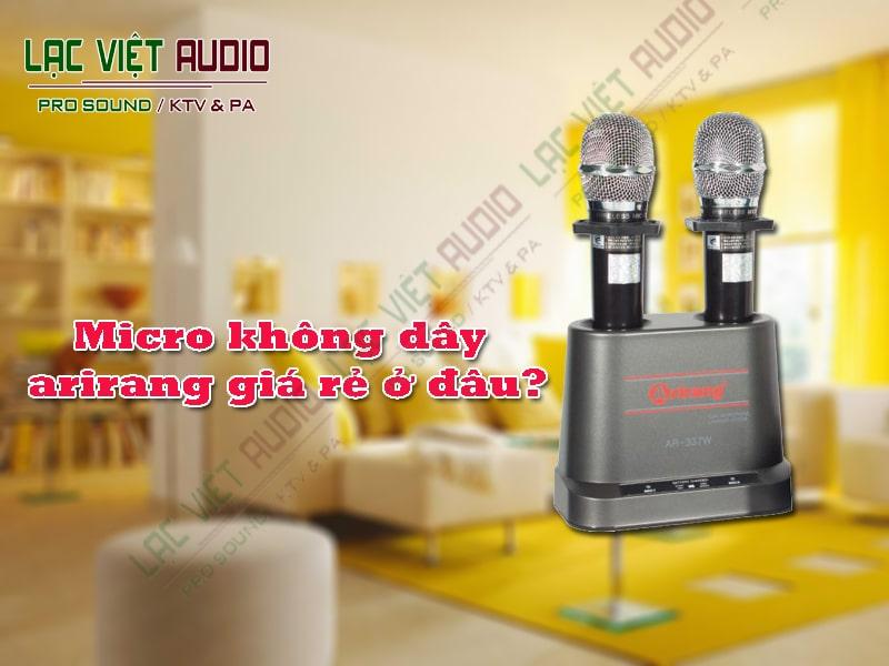 Một số thương hiệu micro karaoke không dây giá rẻ đáng mua hiện nay.