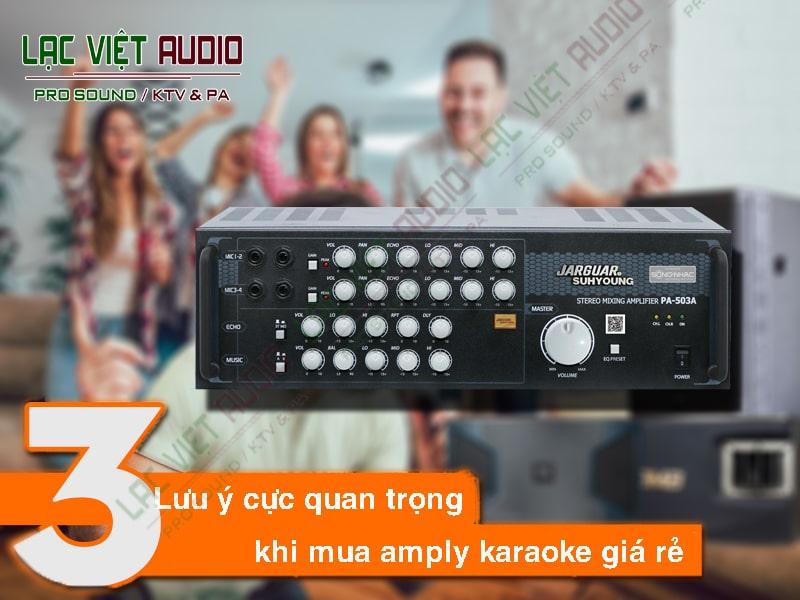 3 Lưu ý cực quan trọng khi mua amply karaoke giá rẻ