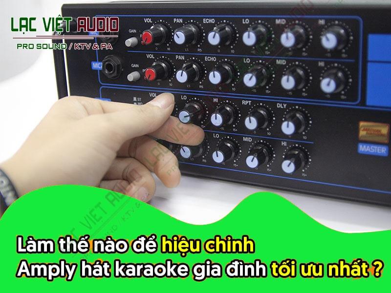 Dùng Karaoke gia đình: nên mua amply Karaoke loại nào