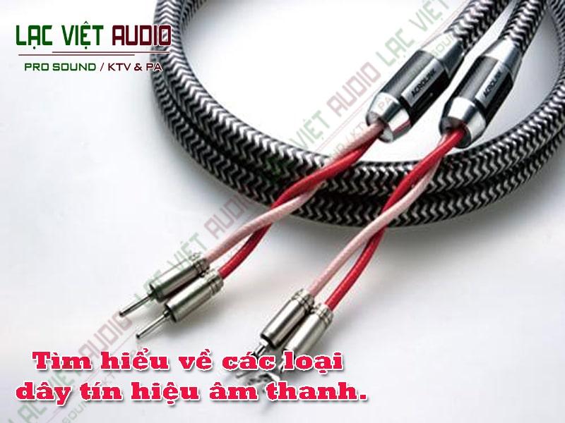 Lưu ý khi chọn lực dây tín hiệu âm thanh tốt và chất lượng