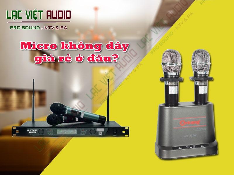 Những ưu điểm của micro karaoke không dây giá rẻ.
