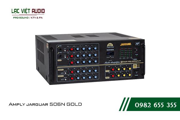 Giới thiệu tổng quan về sản phẩm Amply jarguar 506N GOLD