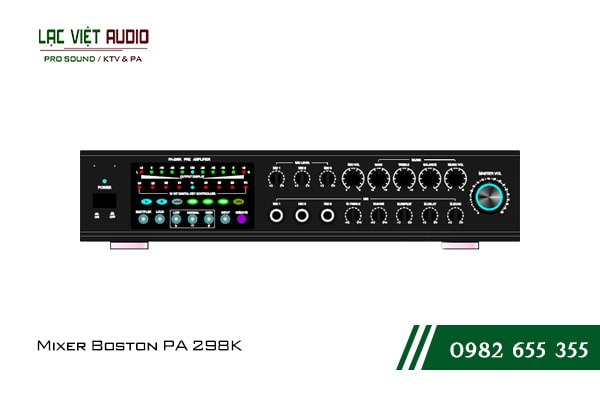Giới thiệu về sản phẩm Mixer Boston PA 298K