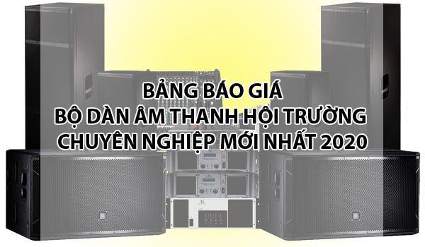 Bảng báo giá dàn âm thanh hội trường chuyên nghiệp Hà Nội