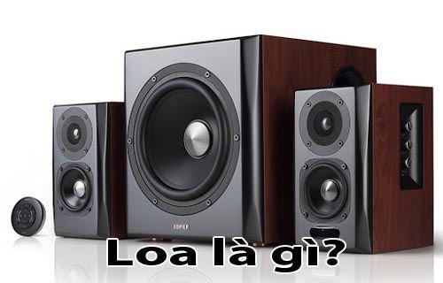 Loa là gì - Cấu tạo phân loại và nguyên lý hoạt động của Loa