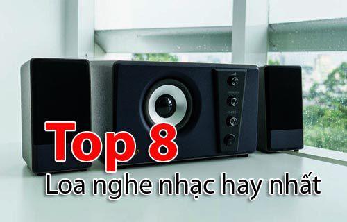 Loa nghe nhạc là gì - Top 8 dòng loa nghe nhạc hay nhất 2020