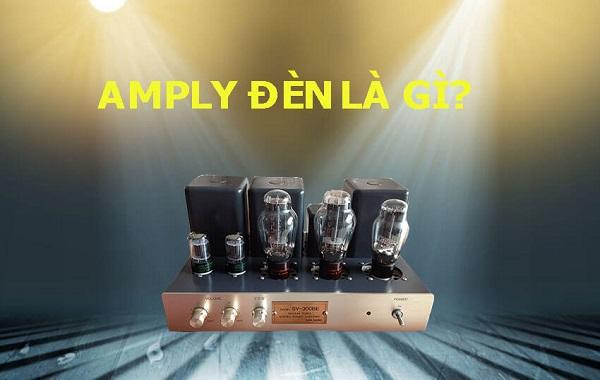 Định nghĩa về ampli đèn