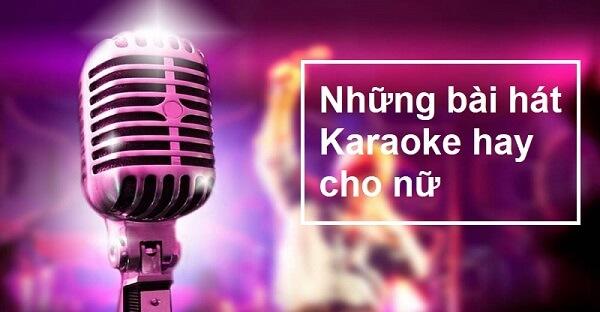 Danh sách các bài hát karaoke hay nhất
