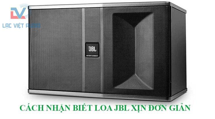 Cách nhận biết loa JBL xịn đơn giản