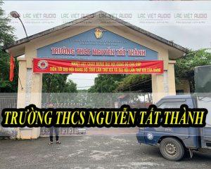 Âm thanh trường THCS Nguyễn Tất Thành