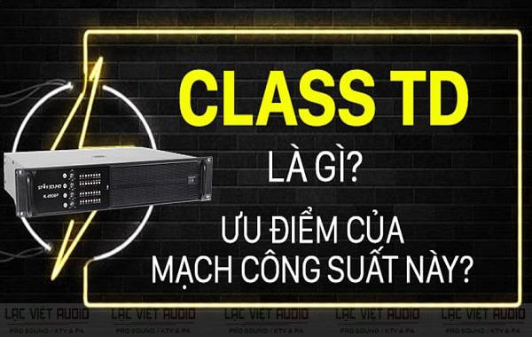 Mạch class TD là gì?