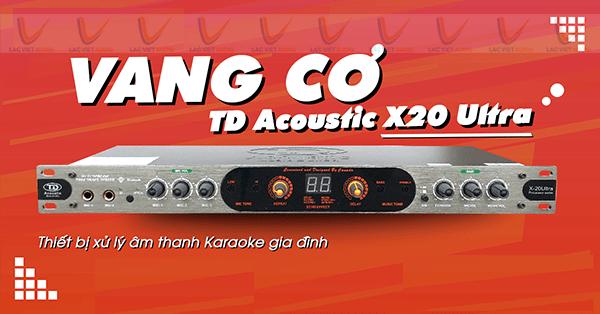 Vang cơ TD Acoustic X20 Ultra chất lượng tốt, giá rẻ